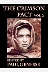 The Crimson Pact:  Volume Two Kindle Edition
