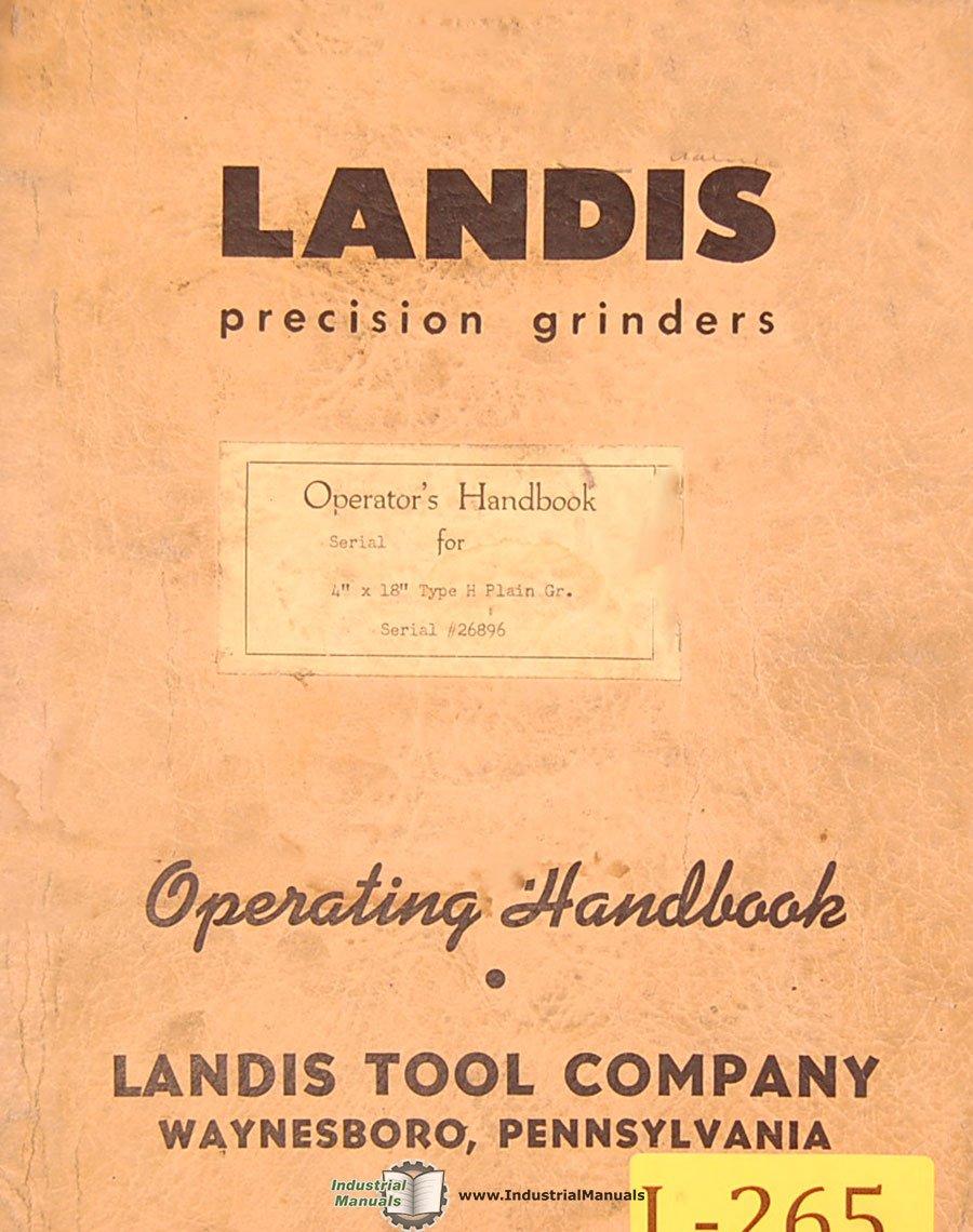"""Landis 4"""" x 18"""" Type h, Plain Grinder, Instructions and Parts List Manual:  Landis: Amazon.com: Books"""