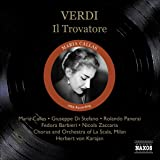Verdi : Il Trovatore (Le Trouvère)