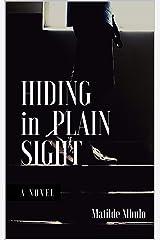 Hiding In Plain Sight Kindle Edition