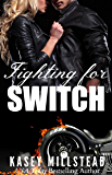 Fighting for Switch
