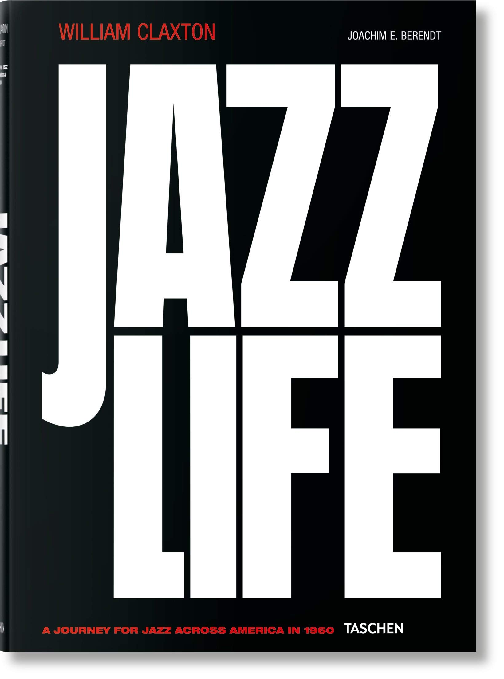 Read Online William Claxton: Jazzlife (Multilingual Edition) PDF