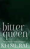 Bitter Queen (Advantage Play Series Book 4)