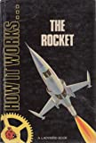 The Rocket (How it Works)