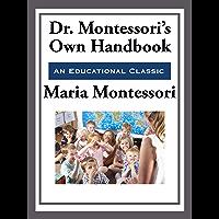 Montessori's Own Handbook (English Edition)