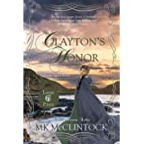 Clayton's Honor (Cambron Press Large Print)