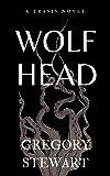 Wolf Head (Trasis Book 1)