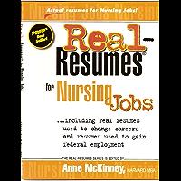Real-Resumes for Nursing Jobs (Real-Resumes Series)