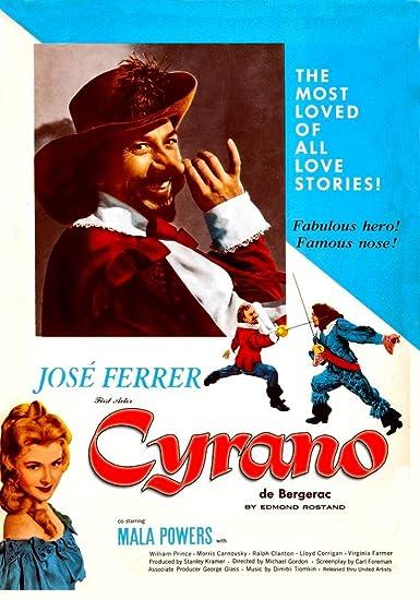 Amazon.com: Cyrano de Bergerac (1950)(Restored Edition): Jose Ferrer, Mala  Powers, William Prince, Morris Carnovsky, Ralph Clanton, Lloyd Corrigan.,  Michael Gordon, Edmond Rostand & Brian Hooker.: Movies & TV