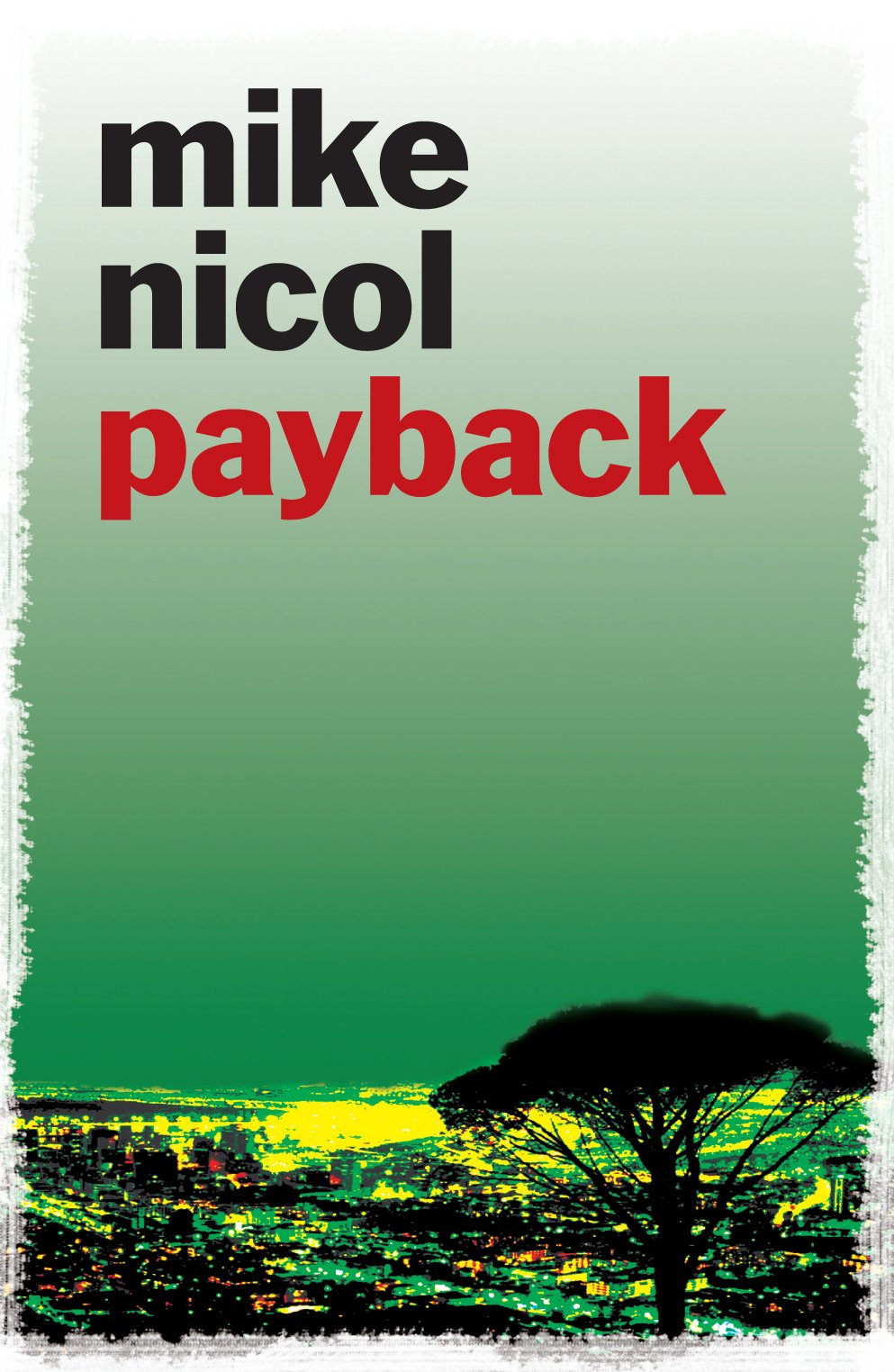Payback: Nicol, Mike: 9781906964160: Amazon.com: Books