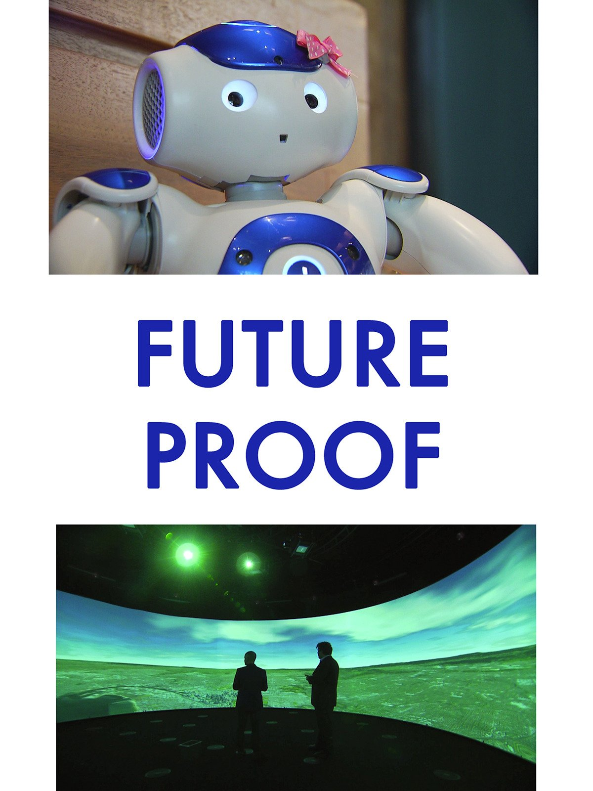 Future Proof on Amazon Prime Video UK