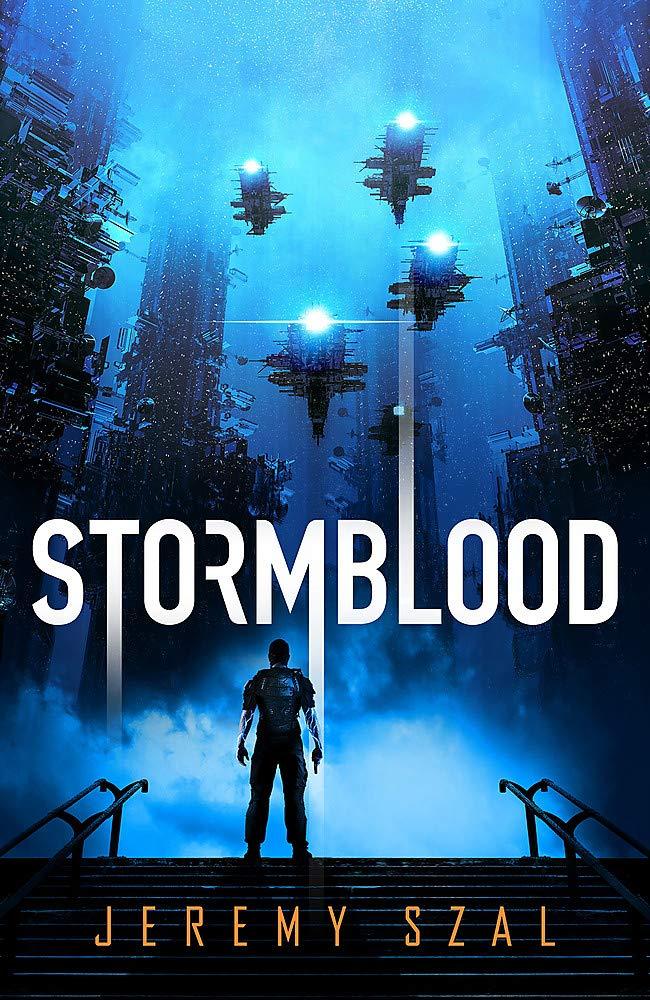 Stormblood: Amazon.co.uk: Szal, Jeremy: 9781473227422: Books