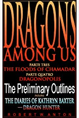 The Preliminary Outlines (Dragons Among Us Book 3)