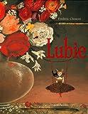 Lubie : Le peintre des fleurs et son grain de folie