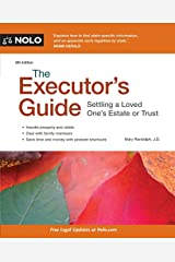 The Executor's Guide: Settling a Loved One's Estate or Trust Paperback