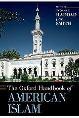 The Oxford Handbook of American Islam (Oxford Handbooks) Kindle Edition