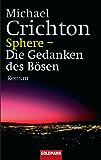 Sphere - Die Gedanken des Bösen: Roman
