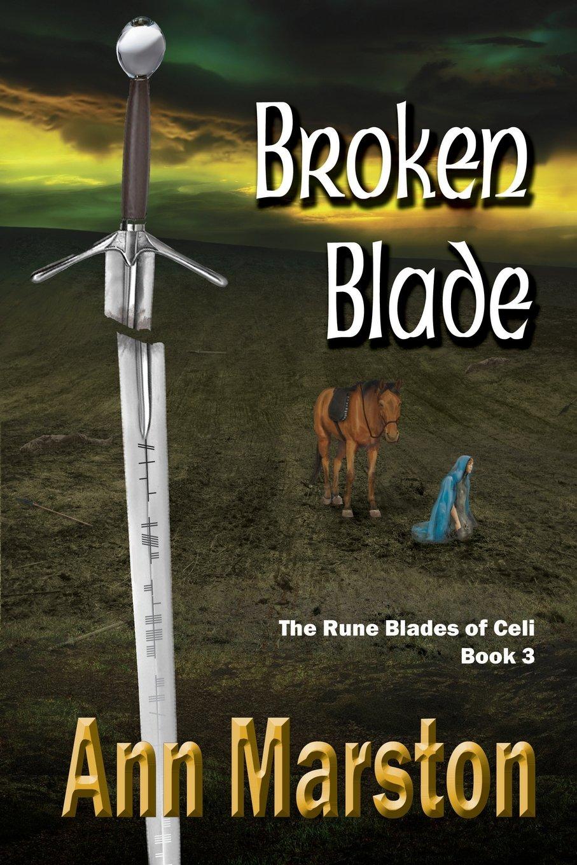 Download Broken Blade, Book 3, the Rune Blades of Celi ebook