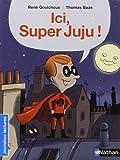Ici Super Juju !