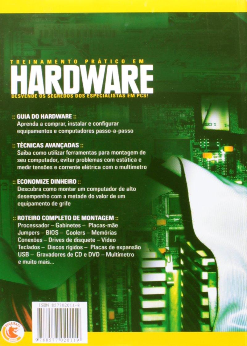 Treinamento Prático Em Hardware - Desvende Os Segredos Dos Especialistas Em Pcs: Tadeu Carmona: 9788577020119: Amazon.com: Books