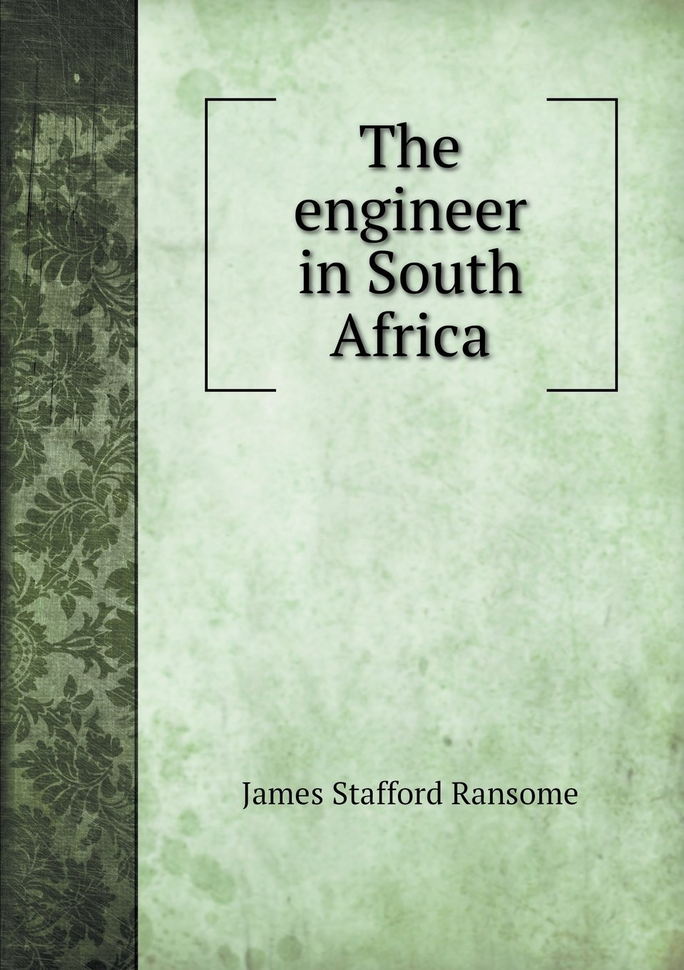 The engineer in South Africa pdf epub