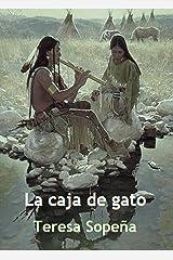 La caja de gato (Spanish Edition) Kindle Edition