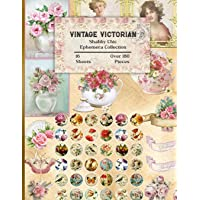 Vintage Victorian Shabby Chic Ephemera Collection: 16 Sheets and Over 180 Ephemera Pieces for DIY Cards, Scrapbooking…