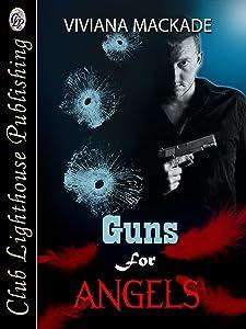 Guns For Angels