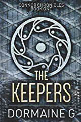 The Keepers: Large Print Edition (Connor Chronicles) Paperback