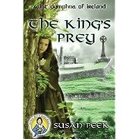 The King's Prey: Saint Dymphna of Ireland (God's