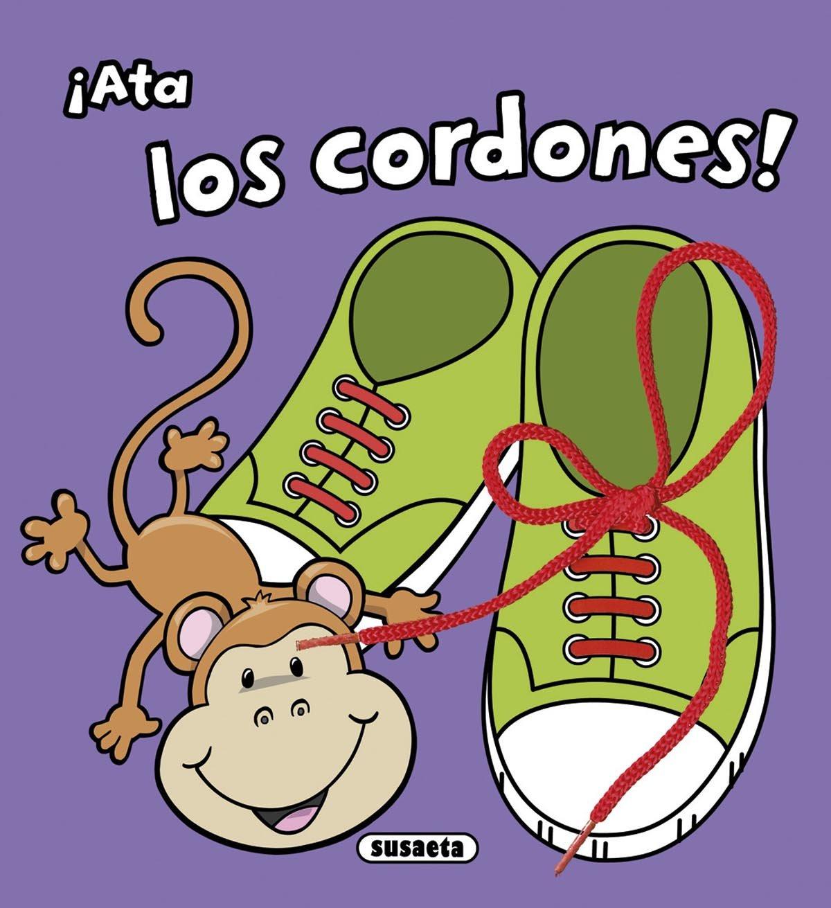 �Ata los cordones! (Spanish) Board book – 2014