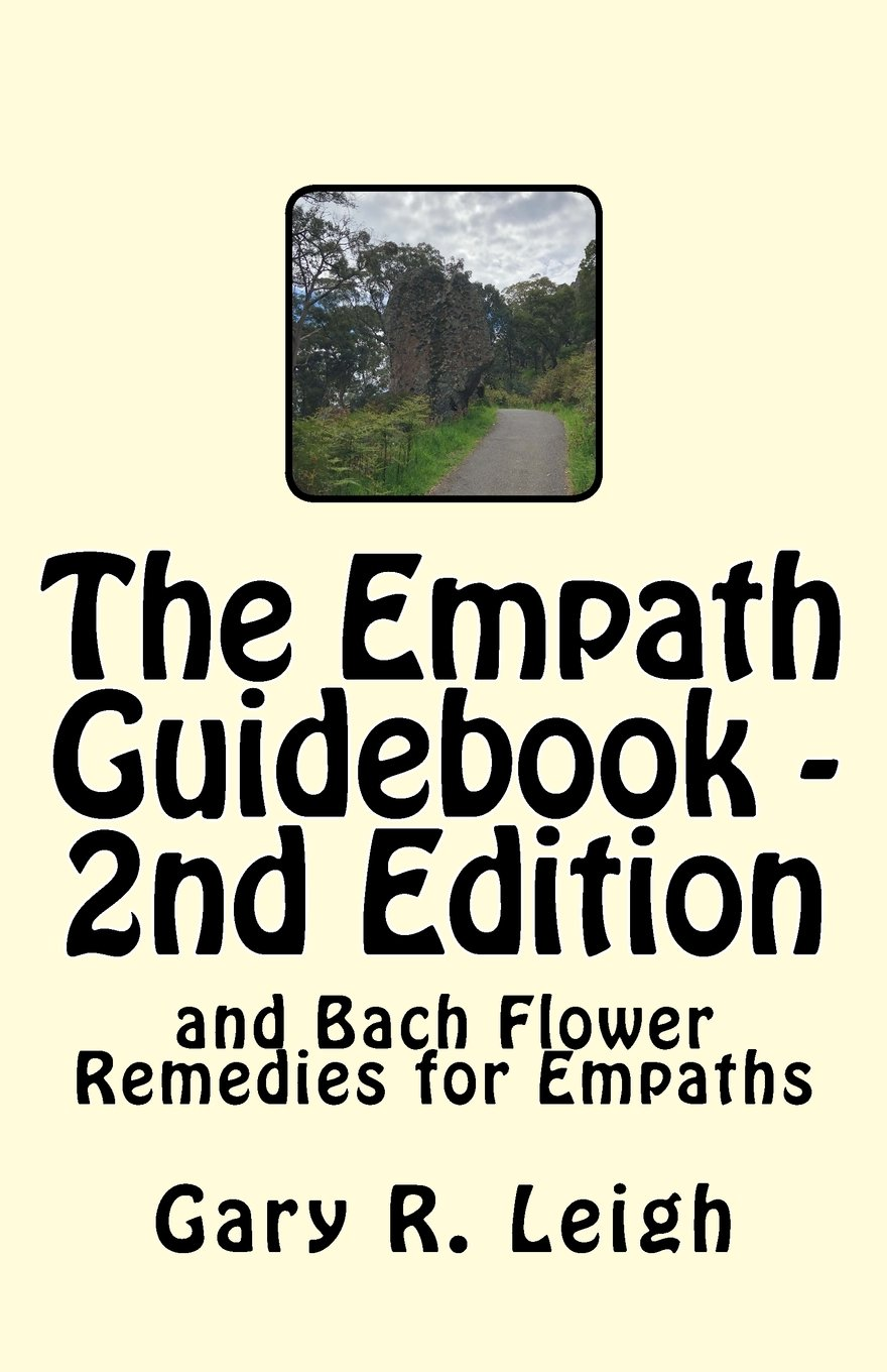 Read Online The Empath Guidebook and Bach Flower Remedies for Empaths: A guide written for empaths, by an empath, for the new and advanced Empath. pdf