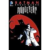 Batman: Bruce Wayne - Murderer? (Batman (1940-2011))