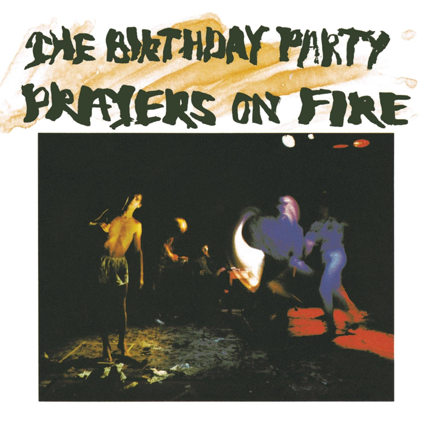 The Birthday Party Prayers On Fire by CD