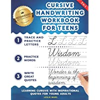 Cursive Handwriting Workbook for Teens: Learning Cursive with Inspirational Quotes for Young Adults, 3 in 1 Cursive…
