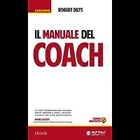 Il manuale del Coach (Coaching)