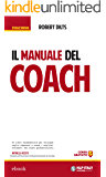 Il manuale del Coach (Coaching)