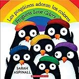 Los pingüinos adoran los colores / Penguins Love Colors (Spanish Edition)