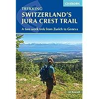 Switzerland's Jura Crest Trail
