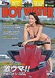 HOT WATER SPORTS MAGAZINE (ホットウォータースポーツマガジン) No.182 2018年 11月号 [雑誌]