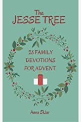 The Jesse Tree - 28 Family Devotions For Advent Kindle Edition