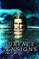 Surface Tensions (Island Adventures Book 1) Kindle Edition