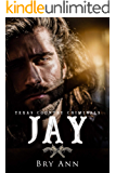 JAY (Texas Country Criminals Book 3)