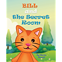 BILL and the Secret Room (English Edition)