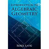 Introduction to Algebraic Geometry (Dover Books on Mathematics)