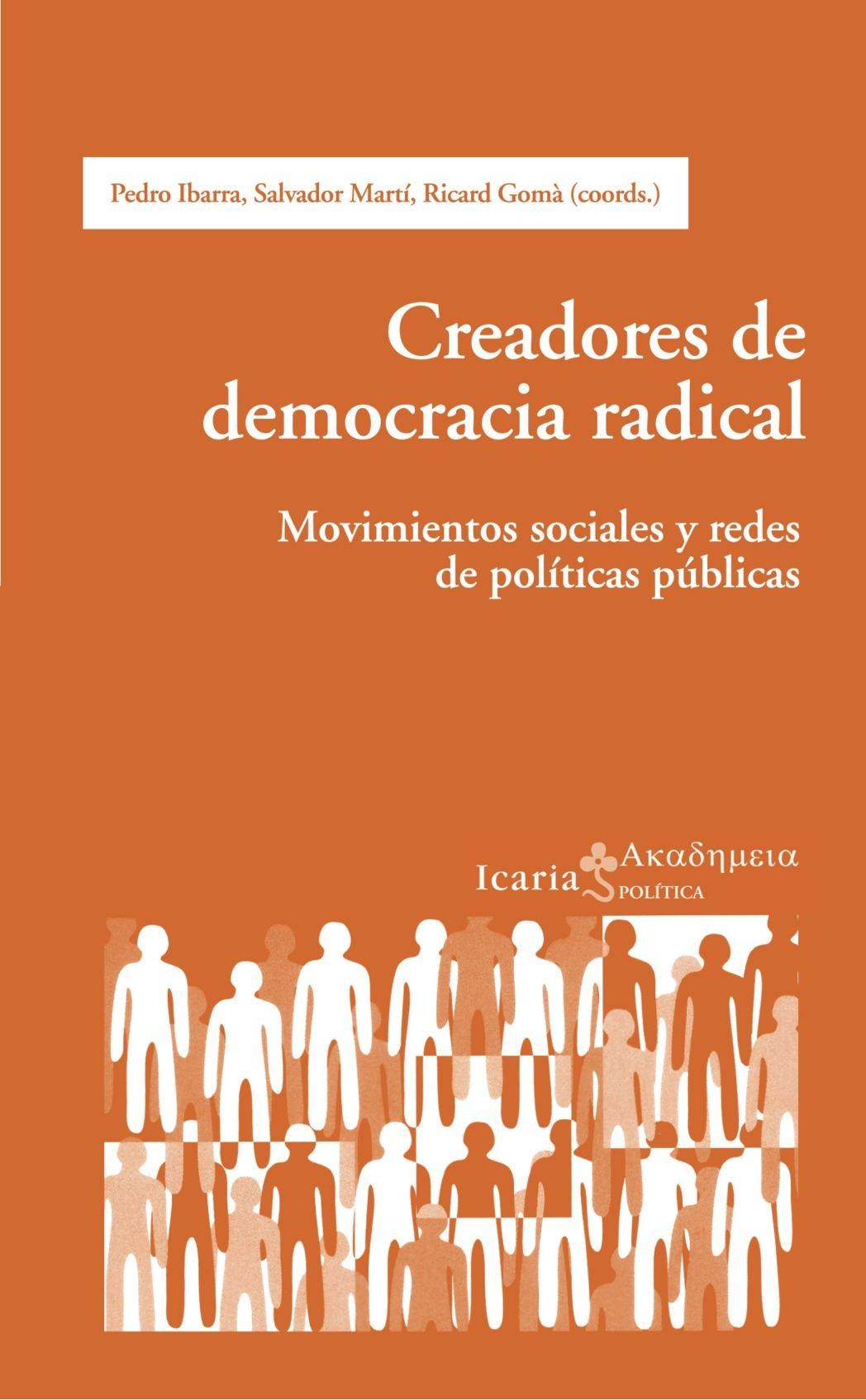 Creadores de Democracia Radical: Movimientos Sociales u Redes de Politicas Publicas (Spanish Edition) pdf