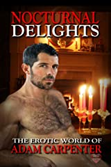 Nocturnal Delights: The Erotic World of Adam Carpenter Kindle Edition