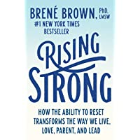Image for Rising Strong: How the Ability to Reset Transforms the Way We Live, Love, Parent, and Lead