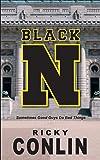 Black N (Black N Trilogy) (Volume 1)