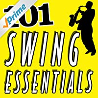 101 Hits - Swing Essentials